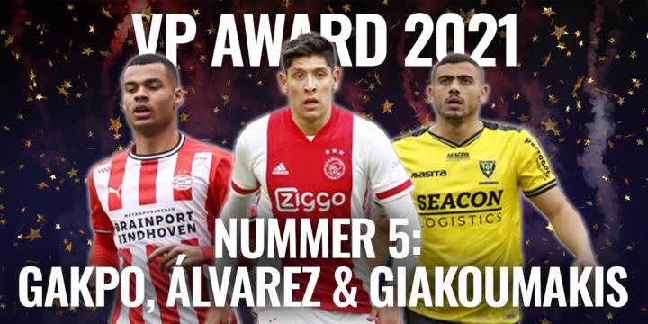 VP Award 2021: wonderspits Giakoumakis, Eintovenaar Gakpo én herboren Álvarez